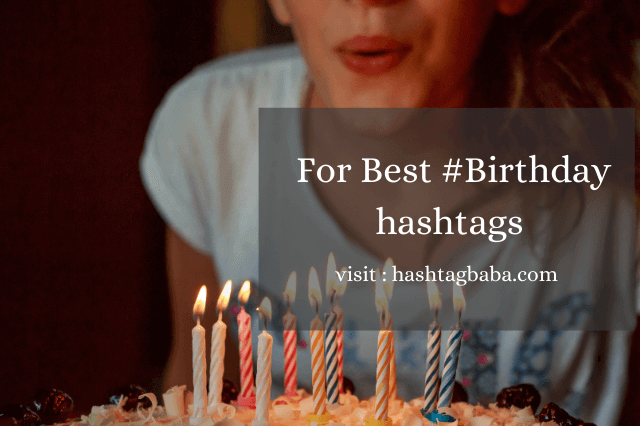 Birthday hashtags by Hashtag baba