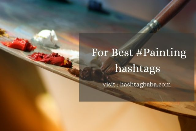 Painting Hashtags for Instagram by Hashtag baba
