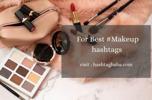 Best Makeup hashtags For Instagram
