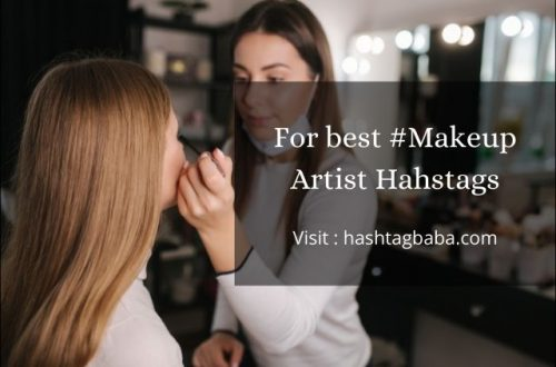 Hashtags for Makeup Artist by hashtagbaba