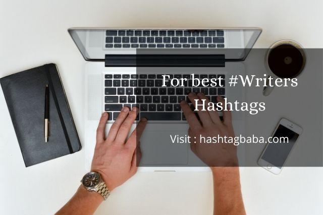 Hashtags for Writers By hashtagbaba.com